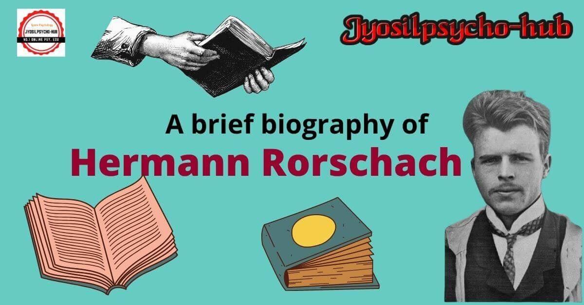 Biography of Hermann Rorschach