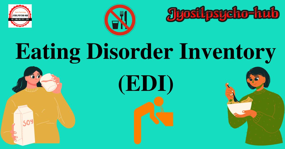 Eating Disorder Inventory (EDI)