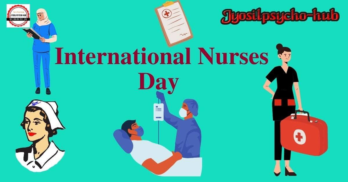International Nurses Day (jyosilpsycho-hub.com)