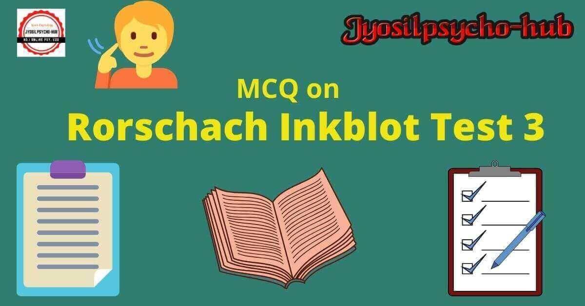 MCQ on Rorschach Inkblot test 3